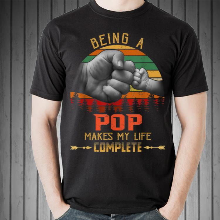 Being Pop makes my life complete shirt
