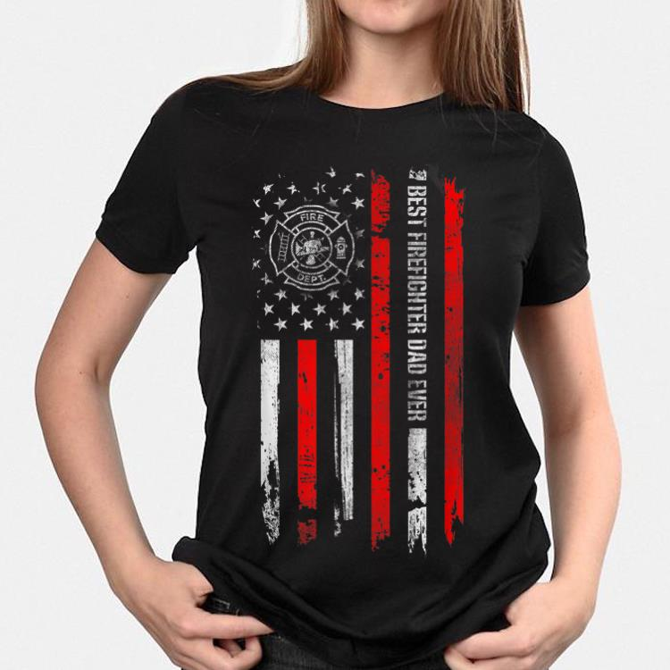 Best Firefighter Dad Ever American Flag Father Day shirt 3