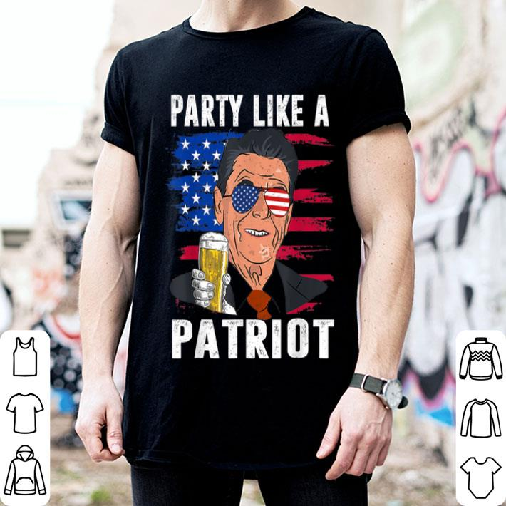 4th of July Party like a Patriot Ronald Reagan shirt