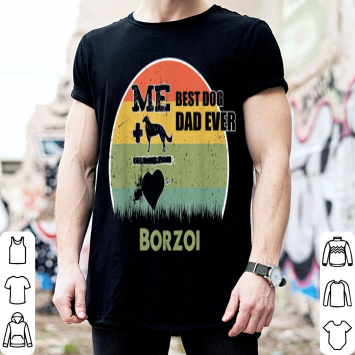 Best Dog Dad Ever Borzoi Father Day 2019 shirt