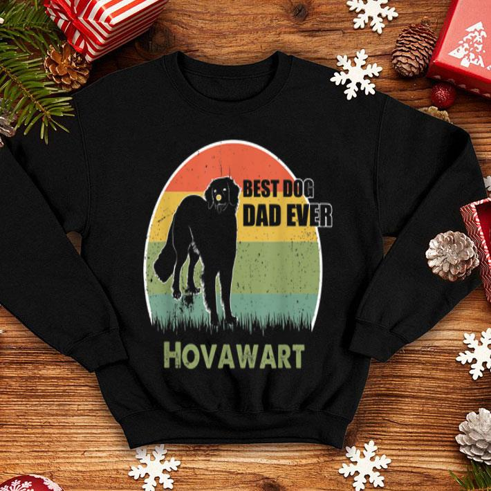 Best Dog Dad Ever Hovawart Father Day 2019 shirt
