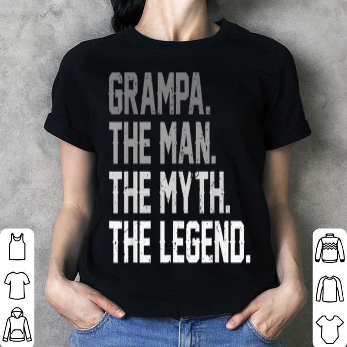 Father Day Grampa The Man The Myth The Legend shirt