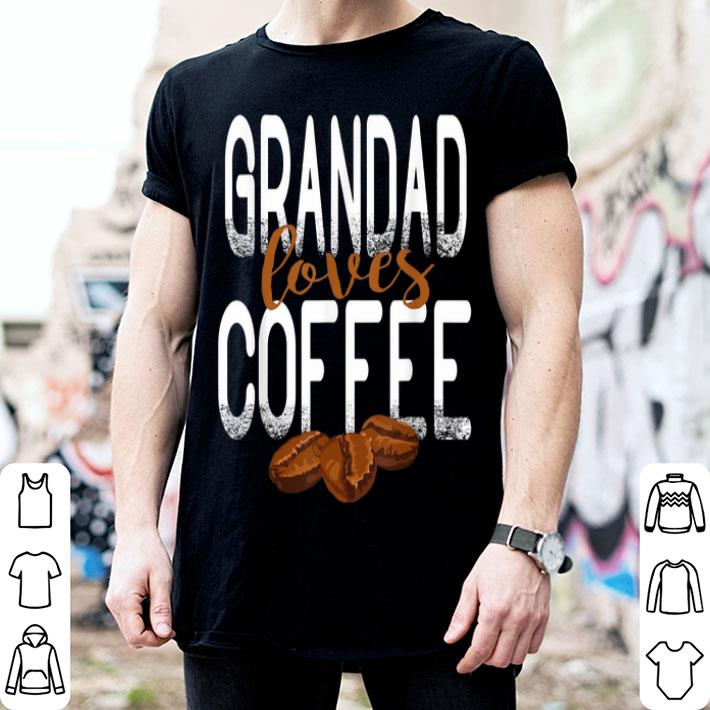 Grandad Loves Coffee Father's Day For shirt
