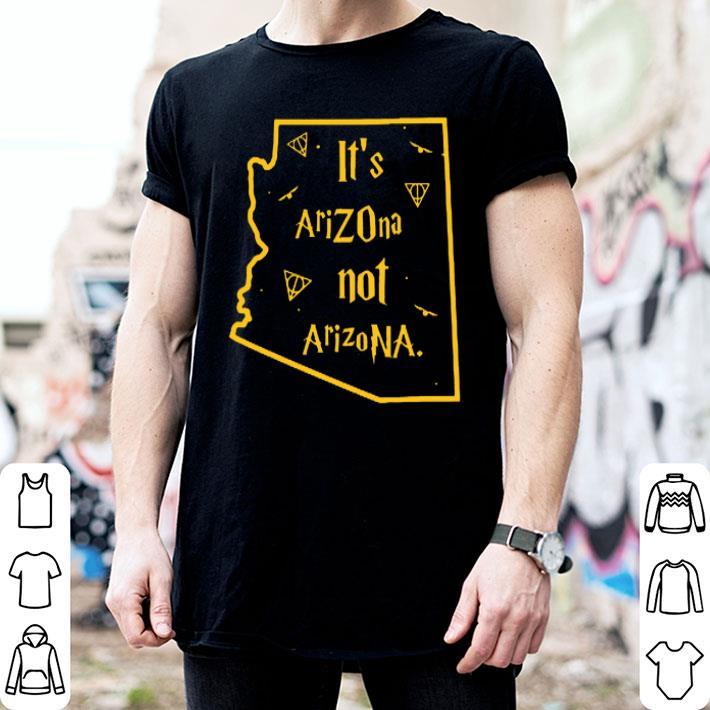 It's Arizona not Arizona Harry Porter shirt