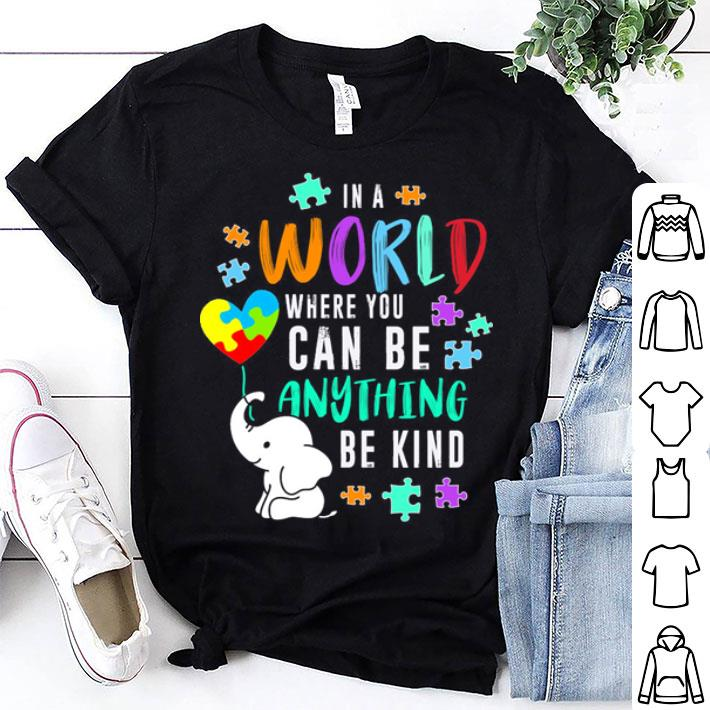 LGBT in a world where you can be elephant shirt