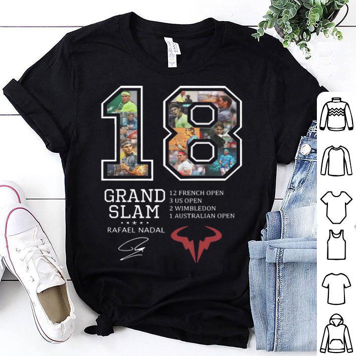 Rafael Nadal 18 Grand Slam 12 French open signature shirt