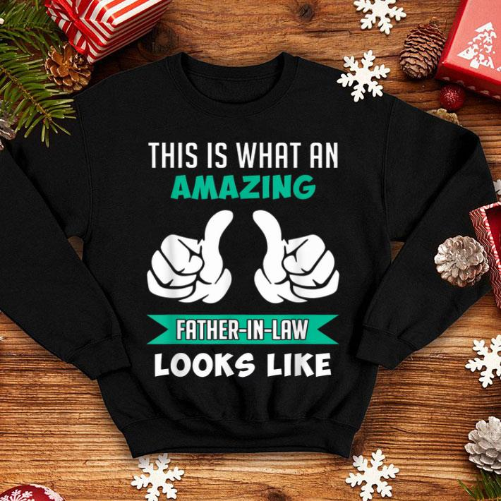 This Is What An Amazing Father In Law Looks Like shirt