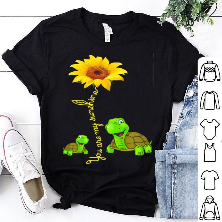 Turtles you are my sunshine sunflower shirt