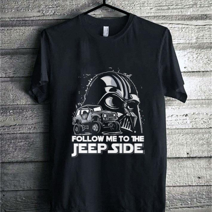 Darth Vader Follow me to the Jeep side Star Wars shirt