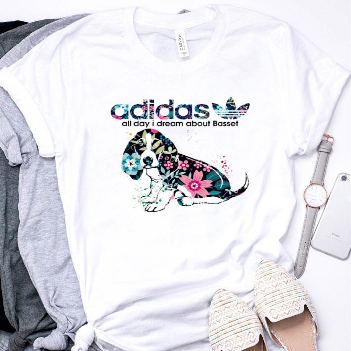 Flower Adidas all day I dream about Basset shirt