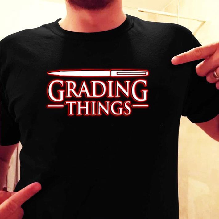 Grading Things Stranger Things shirt