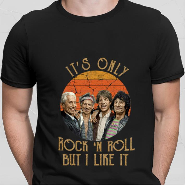 It's Only Rock 'N Roll But I Like It Vintage shirt