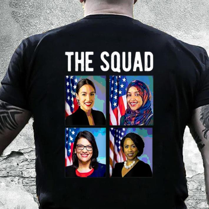 The Squad AOC Rashida Tlaib Ilhan Omar Ayanna Pressley shirt