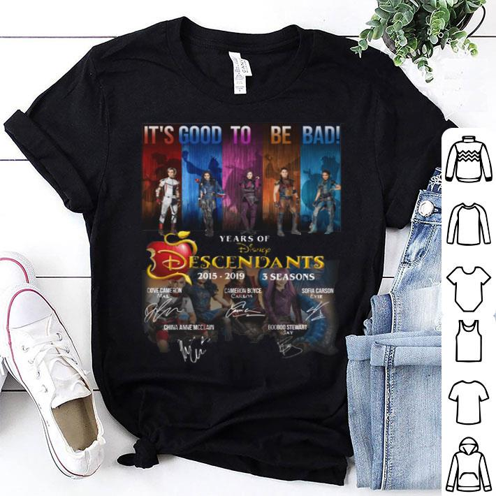 It's good to be bad years of Disney Descendants signatures-Recovered shirt