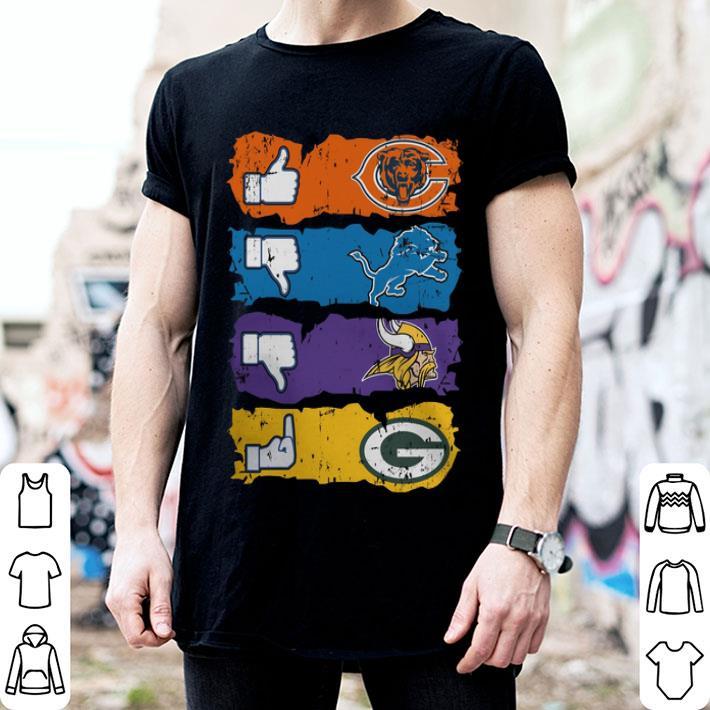 Like Chicago Bears Dislike Detroit Lions Fuck Green Bay Packers shirt