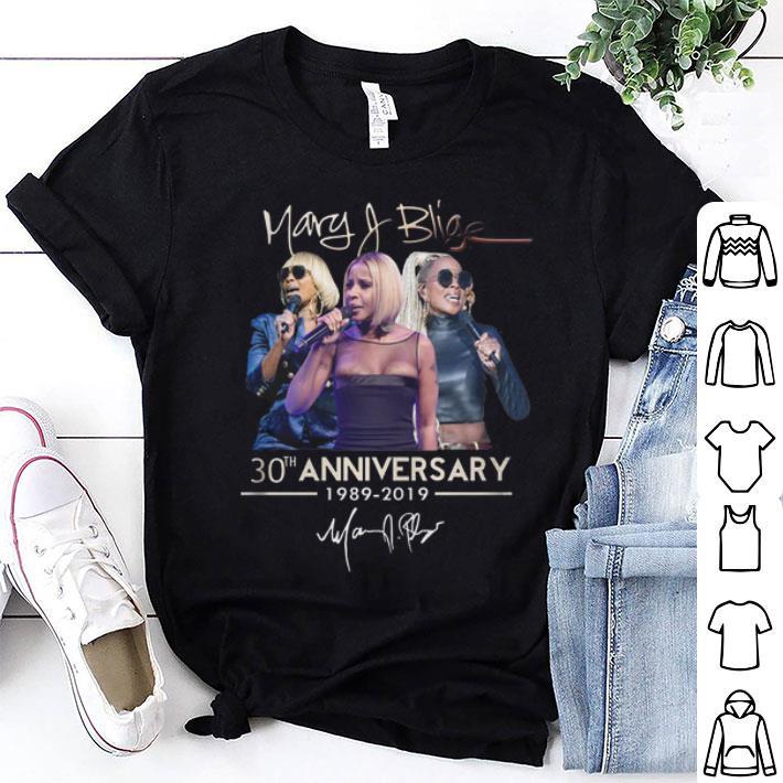 Mary J. Blige 30th anniversary 1989-2019 signature shirt
