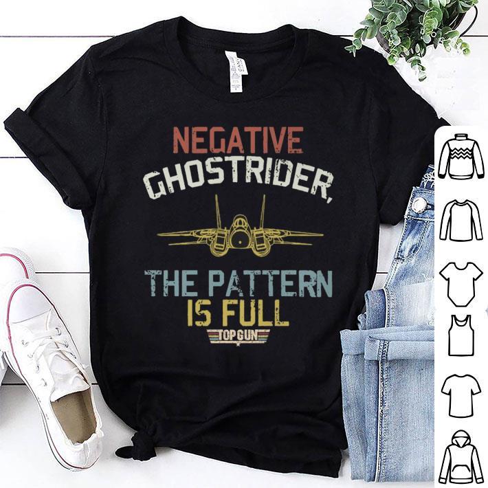 Negative ghostrider the pattern is full top gun vintage shirt