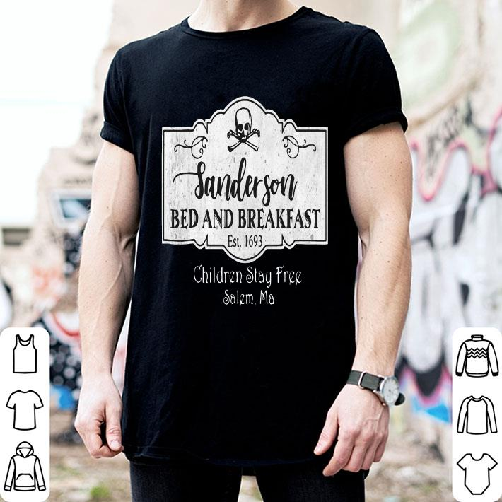 Sanderson bed and breakfast est 1693 children stay free salem ma shirt