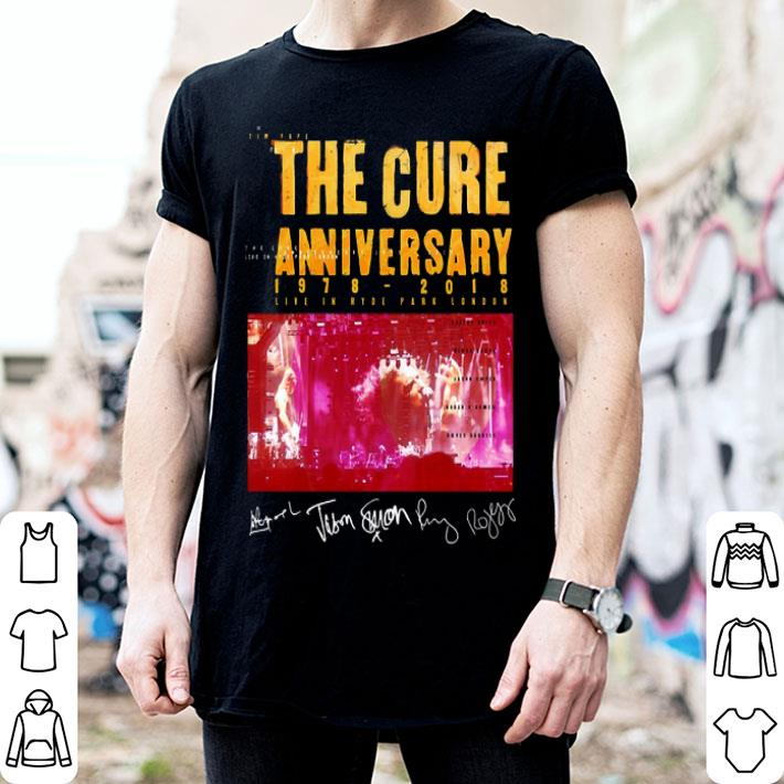 The Cure anniversary 1978-2018 Live in Hyde Park London shirt