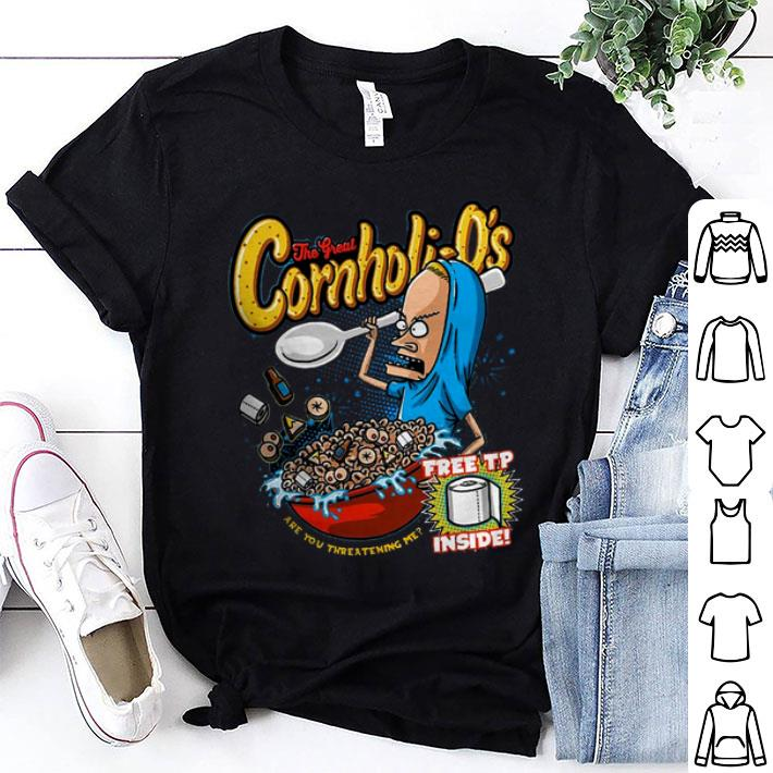The Great Cornholio are you threatening me shirt