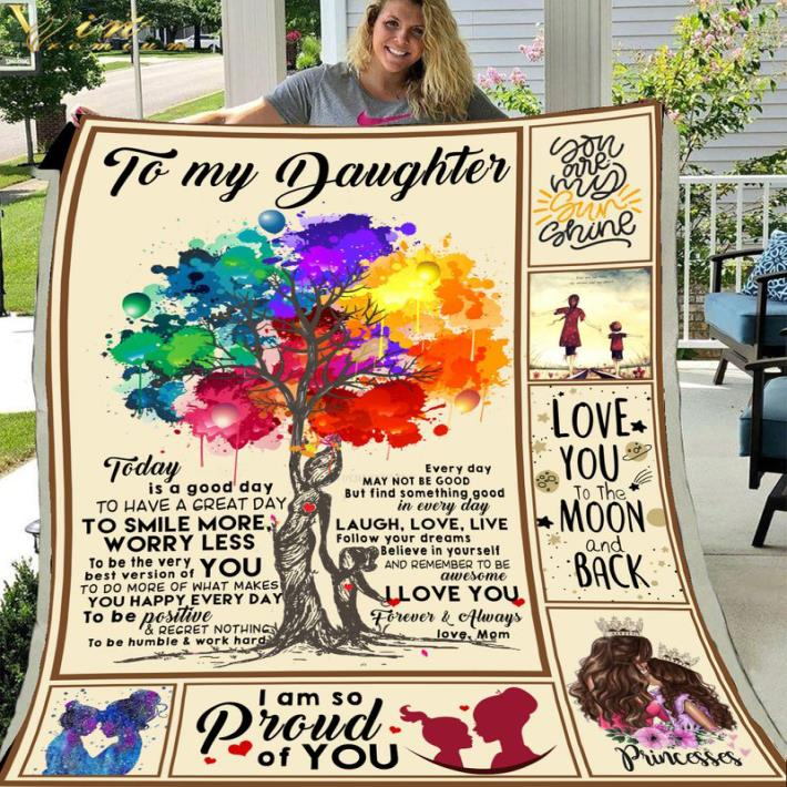 To my daughter You are my sunshine I am so proud of you quilt blanket