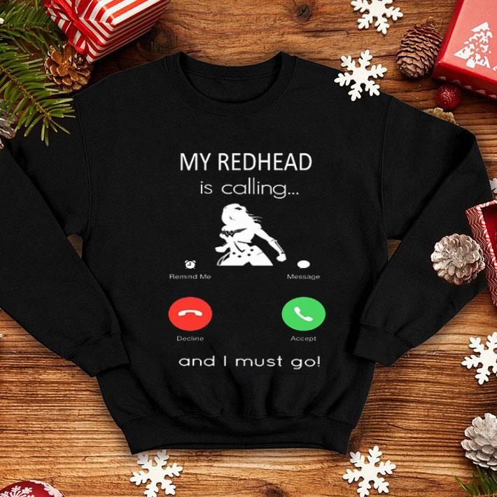 Wonder Woman My redhead is calling and i must go shirt