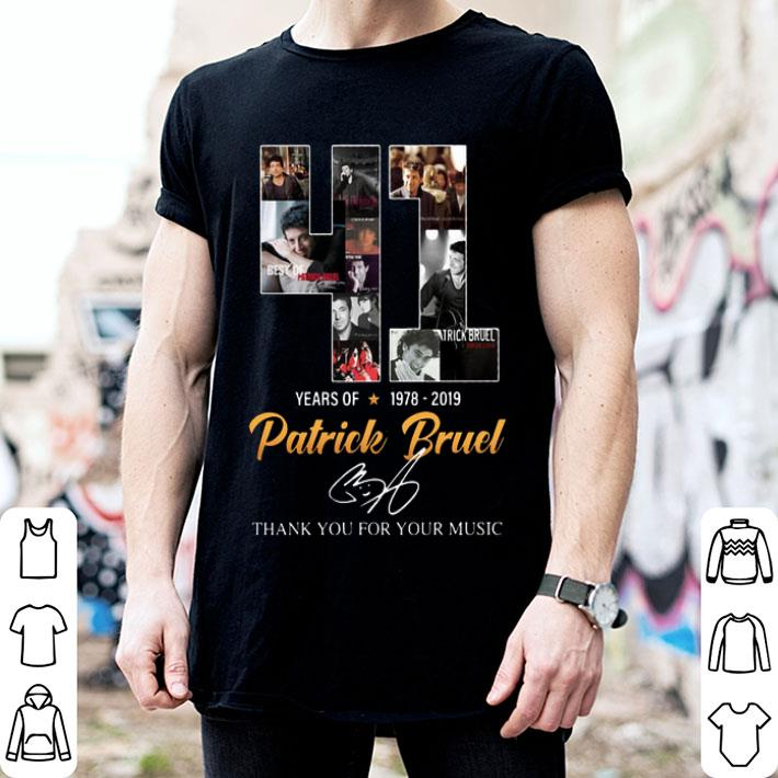 41 Years of Patrick Bruel 1978-2019 thank you for your music shirt