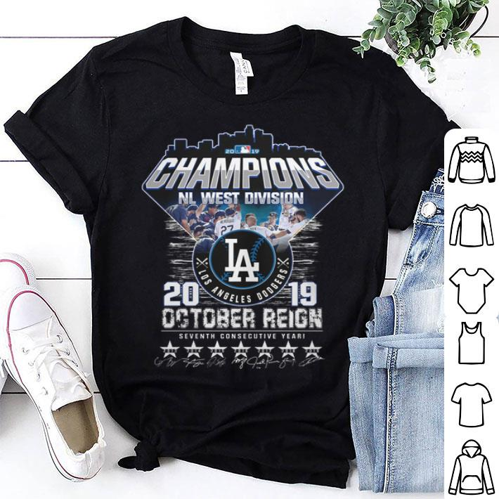 Champions NL West Division Los Angeles Dodgers october reign shirt