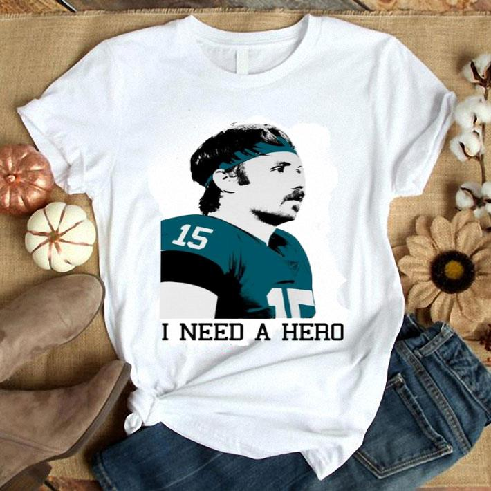 Gardner Minshew i need a hero shirt