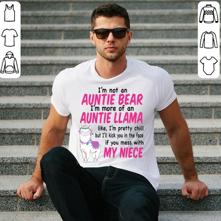 I'm not an auntie bear i'm more of an auntie llama with my niece shirt
