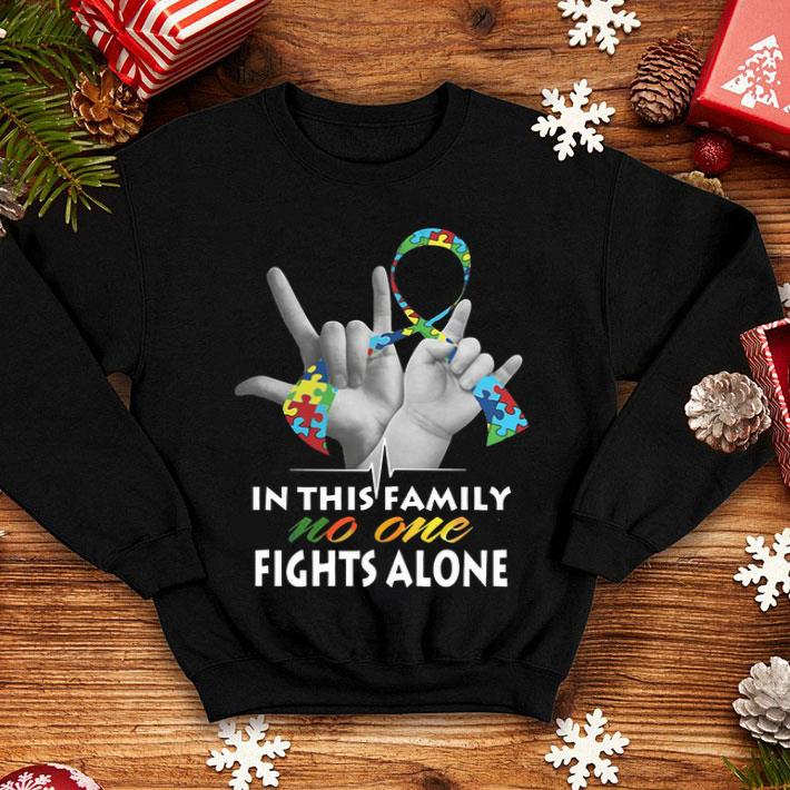 In this family no one fights alone Autism shirt