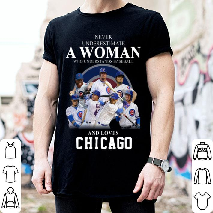Never underestimate woman who understands baseball Chicago Cubs shirt