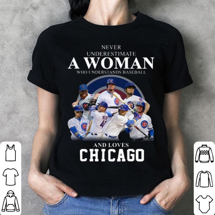 Never underestimate woman who understands baseball Chicago Cubs shirt
