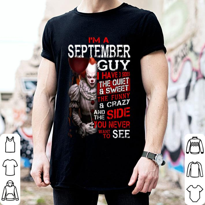 Pennywise i'm a september guy i have 3 sides the quiet & sweet shirt