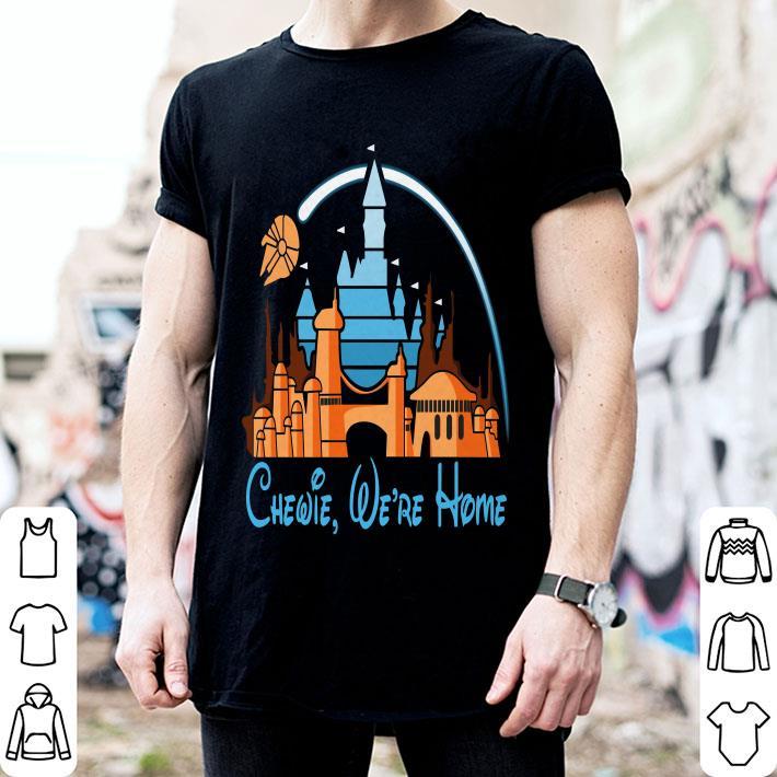 Star Wars Chewie we're home Disney shirt