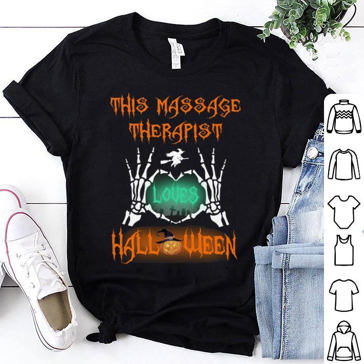 This massage therapist loves halloween shirt