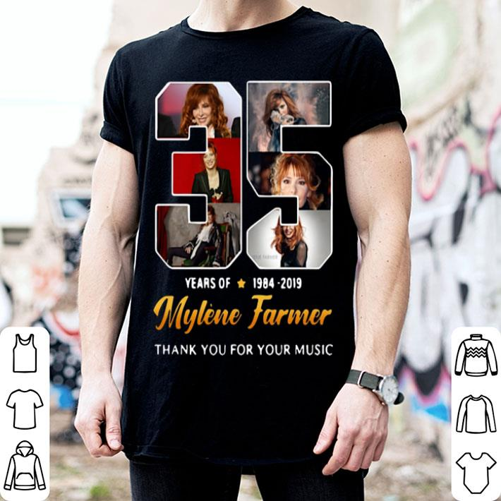35 years of Mylene Farmer 1984-2019 thank you for your music shirt
