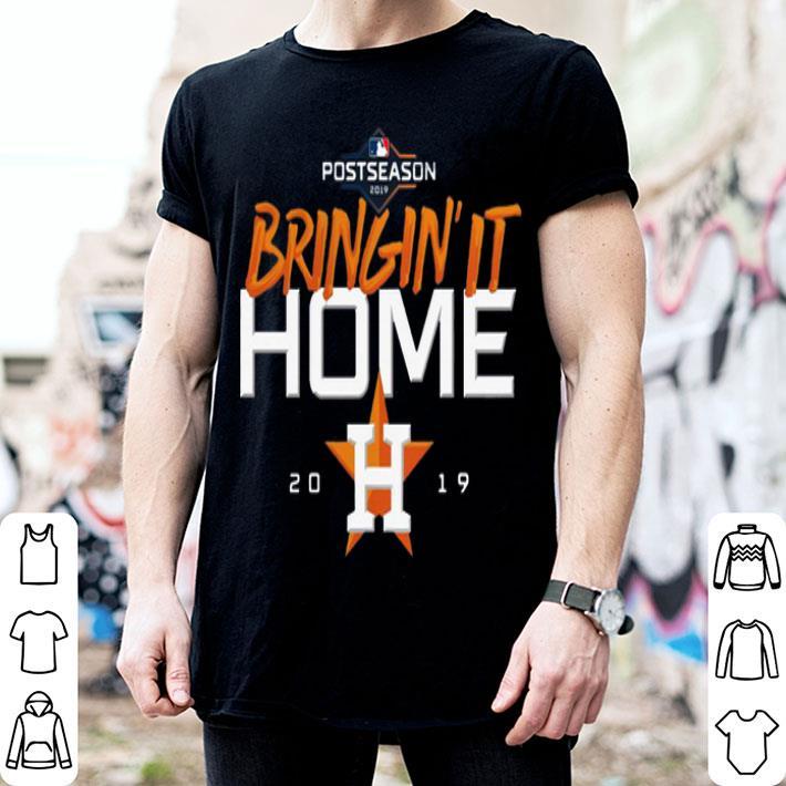 Bringin' It Home Houston Astros 2019 shirt