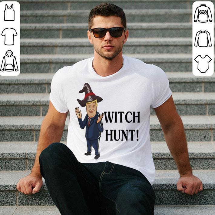 Donald Trump witch hunt shirt