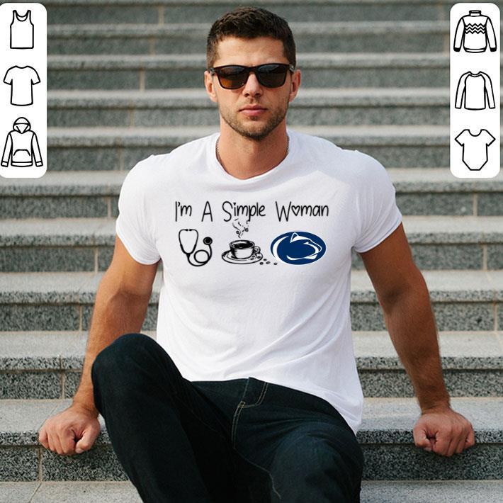 I'm a simple woman I like Nurse Coffee and Penn State shirt