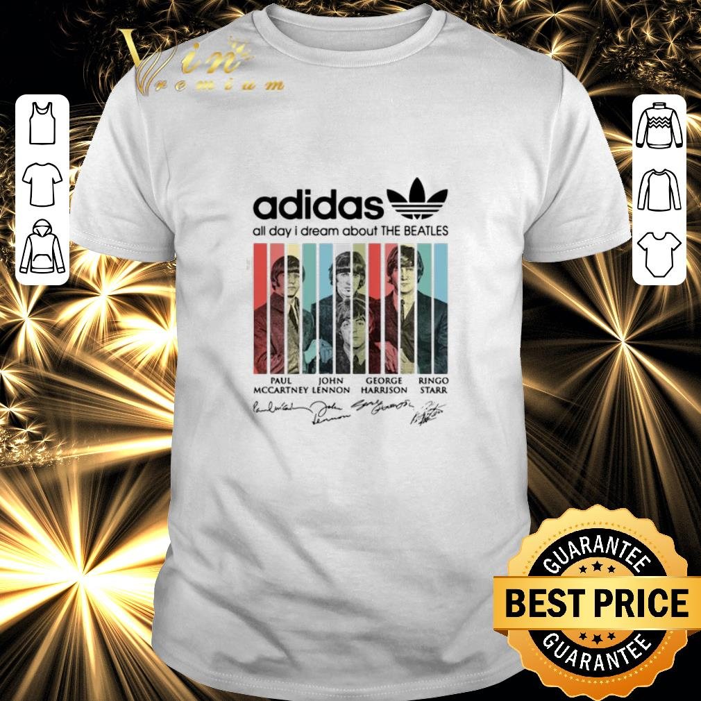 Nice Adidas all day I dream about The Beatles signatures shirt 1