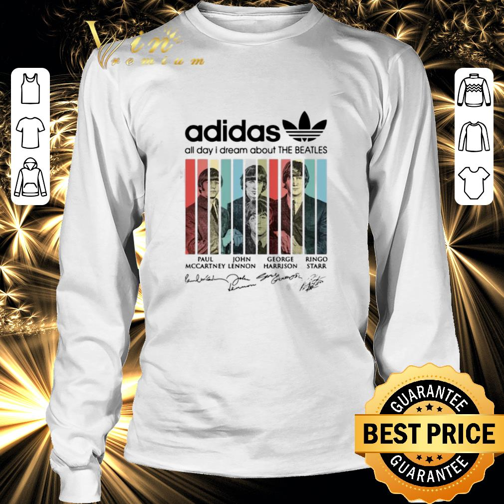 Nice Adidas all day I dream about The Beatles signatures shirt 3
