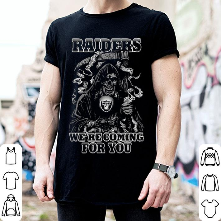 Oakland Raider We're Coming For You shirt