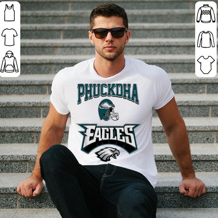 Phuckdha Philadelphia Eagles shirt
