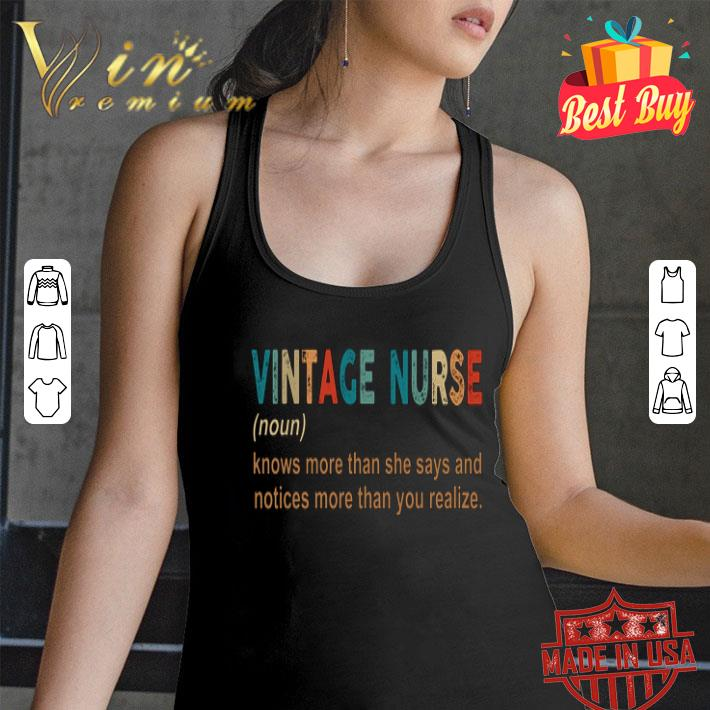 Vintage nurse knows more than she says and notices more than you shirt