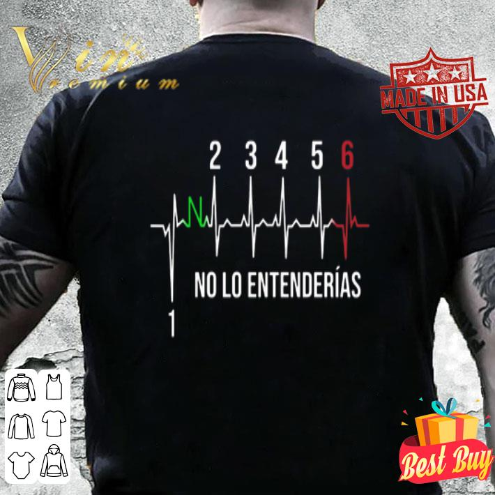 1N23456 No Lo Entenderias Motorcycle shirt