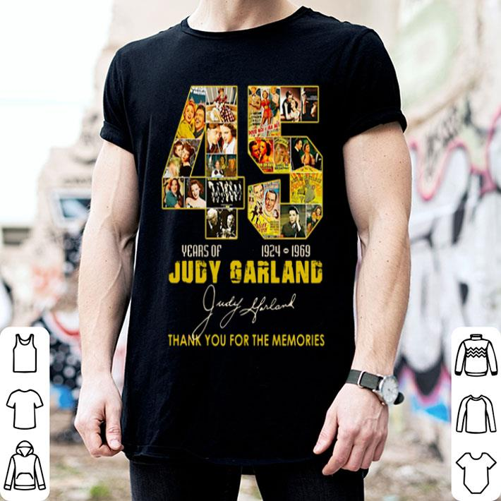 45 Years of Judy Garland 1924 1969 thank you for the memories shirt