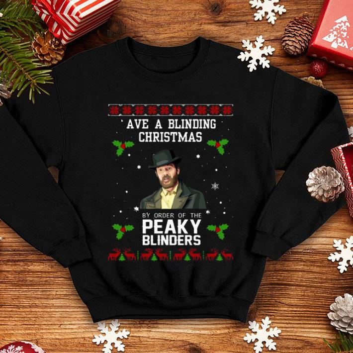 Ave a blinding Christmas by order of the Peaky Blinders shirt