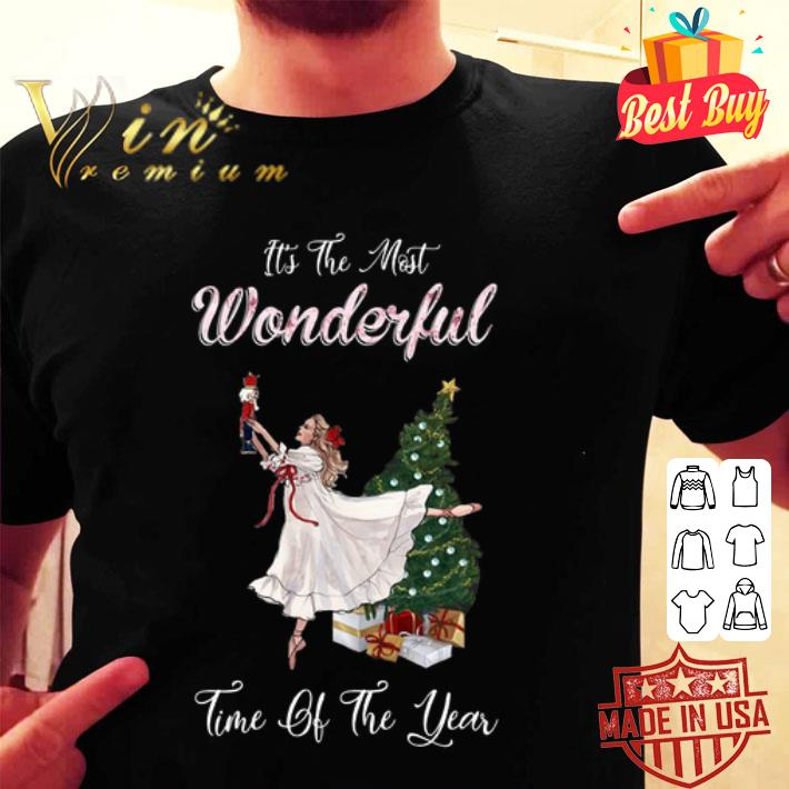 Ballet it's the most wonderful time of the year Christmas shirt