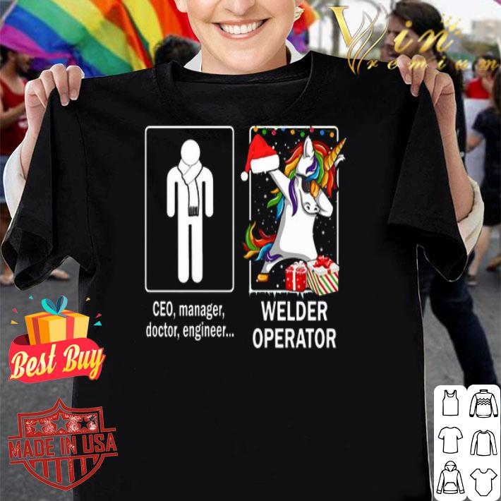 Ceo manager doctor engineer and unicorn Welder Operator shirt